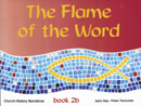 The Flame of the Word, Book 2b